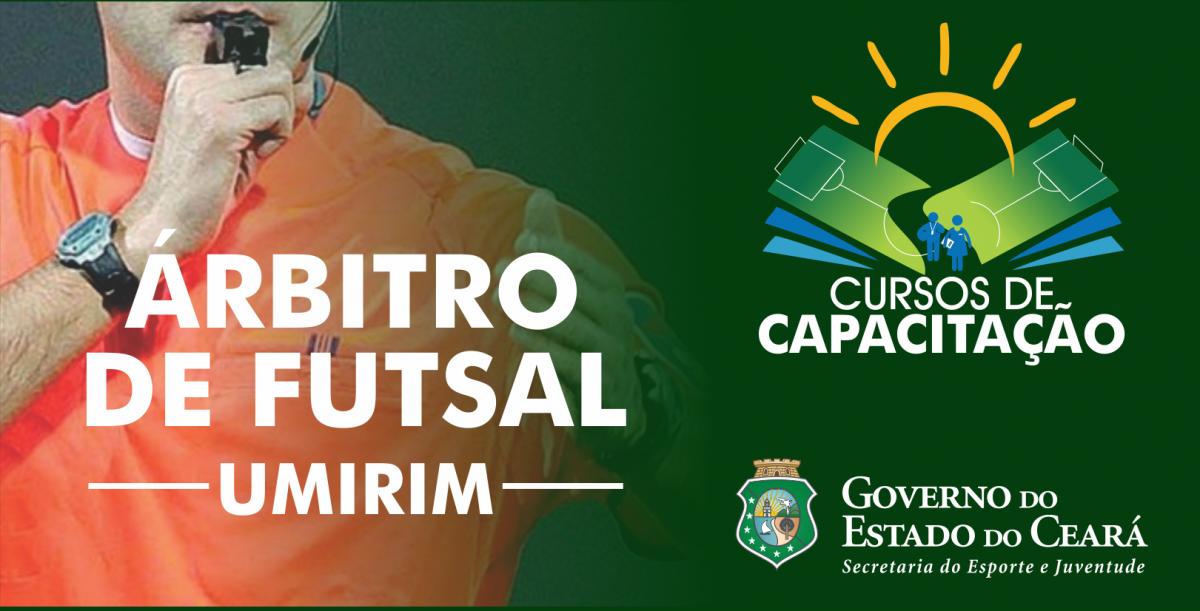45065bf7ecbcc ... Arbitragem de Futsal na Região do Litoral Leste   Vale do Curu. 7 de  fevereiro de 2019 - 16 44  Curso de Capacitação e Incentivo ao Desporto   Sejuv